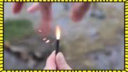Как да запалим клечка кибрит с пръсти