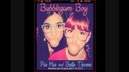 Bella Thorne ft Pia Mia Bubblegum Boy [full Song]
