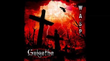 *превод* W.a.s.p. - Miss You ( New album Golgotha 2015)