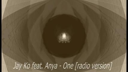 Jay Ko feat. Anya - One [radio version]