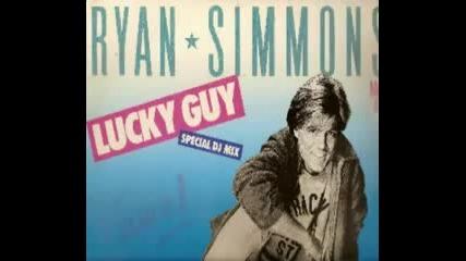 Ryan Simmons - - Lucky Guy 1984