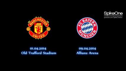 Манчестър Юнайтед vs Байерн Мюнхен 01.04.2014