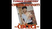 Tunan Kurtisev i Ansambal Crni Dijamanti - 4.balada za Tunana