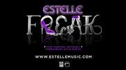 новo!!!! Estelle - Freak ( Ft. Kardinall Offishall )