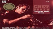 Chet Baker The Sesjun Radio Shows 2010 Disc 1