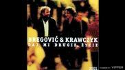 Bregović and Krawczyk - Slady na piasku - (audio) - 2001