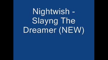 Nightwish - Slaying The Dreemar