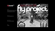 Fly Project - Back In My Life [ Аудио ]