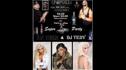 Dj Gele & Dj Tedy v Club Chervilo - 23.02.2011 start 23:30
