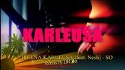 / / Як сръбски ремикс / / 2012 / / Jelena Karleusa feat Nesh - So (remix by Dj Djika) Video Edit
