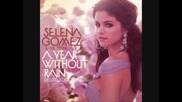 06 - Selena Gomez and The Scene - Intuition