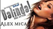 Н О В О! » Alex Mica - Dalinda [ Reworked Slow Version 2012 ]