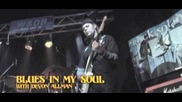 Vargas Blues Band - Blues in my soul (con devon allman) (Оfficial video)