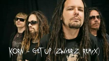 Korn - Get Up Remix (contest Entry)