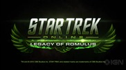 Star Trek: Online- Legacy of Romulus Launch Trailer I G N