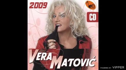 Vera Matovic - Gde si duso gde si rano - (audio) - 2009
