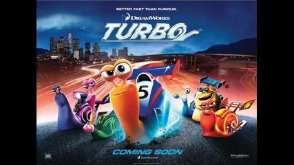 Turbo - The snail is fast!
