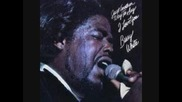 Barry White - Let Me Live My Life Loving You