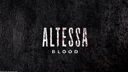 Altessa - Blood