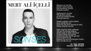 Mert Ali elli - Son Ses Official Audio