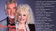 Kenny Rogers Dolly Parton Greatest Hits Full Album - Best Country Songs Of Kenny Rogers and Dolly