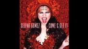 Премиера! Selena Gomez - Come And Get It   2013