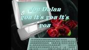 За първи път с превод / Joe Dolan - It's You, It's You, It's You / & Текст