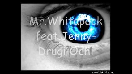 Mr.whitepack feat. Jenny Djambazova - Drugi Ochi