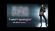 I wont apologize - Selena Gomez & the Scene