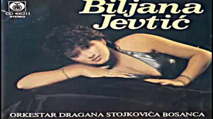 Biljana Jevtic - Trebacu ti u zivotu - Audio 1991 Hd