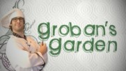 Josh Groban - Groban's Garden (Episode 1) [Video] (Оfficial video)