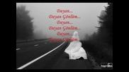 Ugur - Dayan - Gonlu (текст) (resist My Heart) +превод