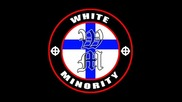 White Minority - Masterrace