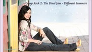 Превод!!! Camp Rock 2 - The Final Jam - Different Summers Demi Lovato Рок Лагер 2