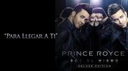 •превод• Prince Royce - Para Llegar A Ti