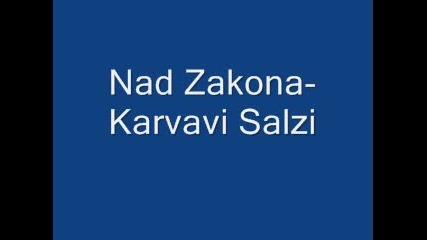 Nad Zakona - Karvavi Salzi