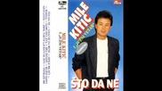 Mile Kitic - Zbog Takve Ljubavi Se