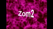 zom2 intro