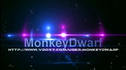 Monkeydwarf Intro [new] By oneof
