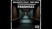2012 - Braketo feat. The Bro - Paradoxes