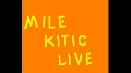 Mile kitic - Pjesme za dusu i srce / Миле Китич - концерт (159 мин. за вашата душа)