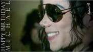 Michael Jackson- Happy Birthday Michael... We Love You... We Miss You