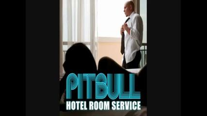 Pitbull - Hotel Room Service (house Remix)