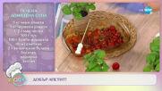 """Рецептите днес: Печена доматена супа и пиле с паперси и спагети - """"На кафе"""" (16.06.2021)"""