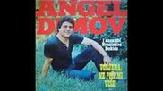 Angel Dimov - Kazi mi nade vistinata
