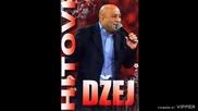 Dzej - Da sam lopov - (Audio 2008)