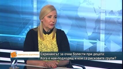 Офталмологът д-р Лиляна Димитрова за скрининга за очни болести при децата