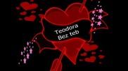 Теодора - Без Теб