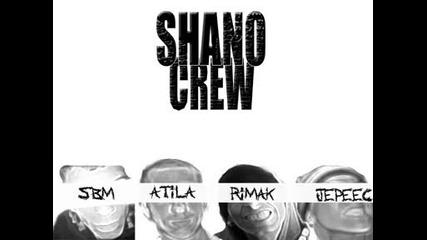 Shano Crew - Ot Surceto Do Kudeto Stigne