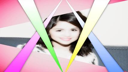 - Selena Gomez -